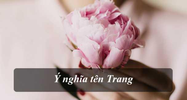 Ý nghĩa của tên Trang