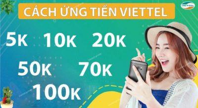Hướng dẫn cách ứng tiền nhà mạng Viettel